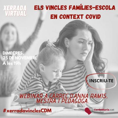 """Xerrada """"Els vincles famílies-escola en context COVID"""""""